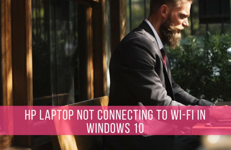 حل مشکل عدم اتصال لپ تاپ های HP به وای فای در ویندوز ۱۰