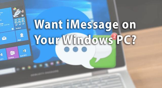 ۳ روش برای استفاده از iMessage بر روی ویندوز